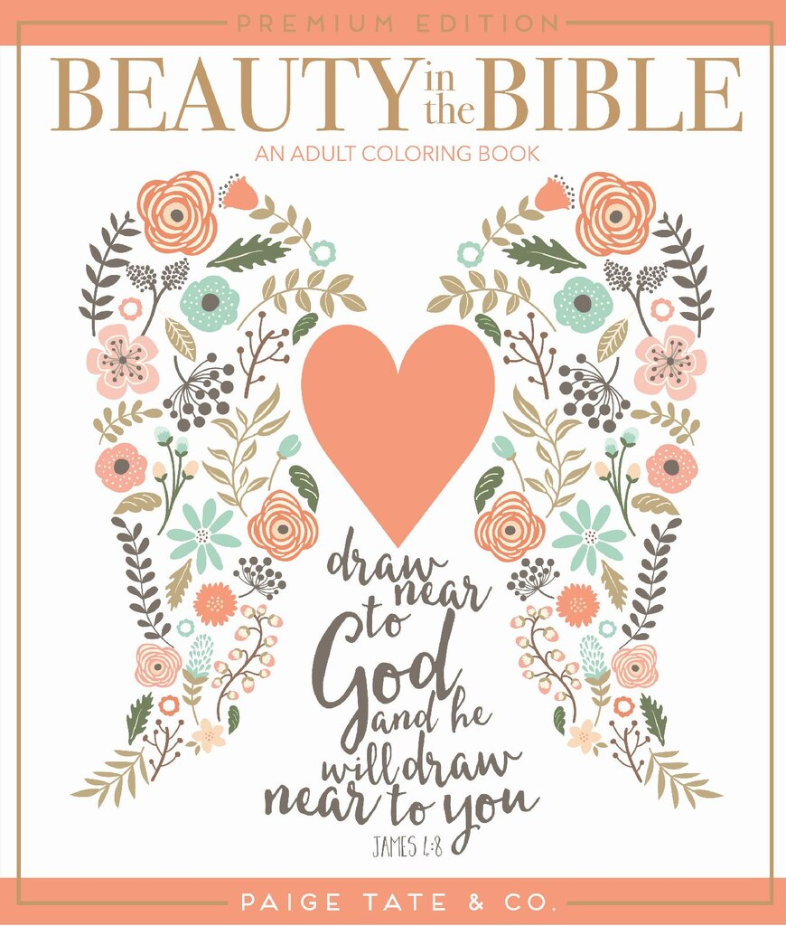Beauty In The Bible Adult Coloring Book Volume 1